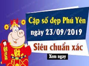 Soi cầu KQXSPY ngày 23/09 tỷ lệ trúng cao