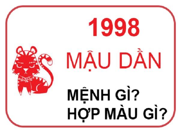 Sinh năm 1998 mệnh gì? hợp màu gì?